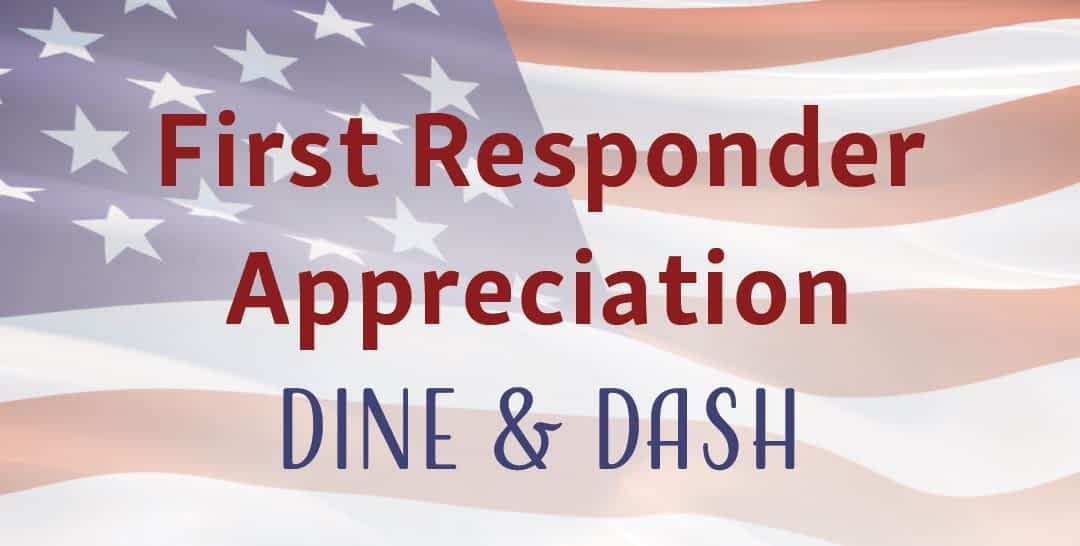 First Responder Appreciation Dine & Dash