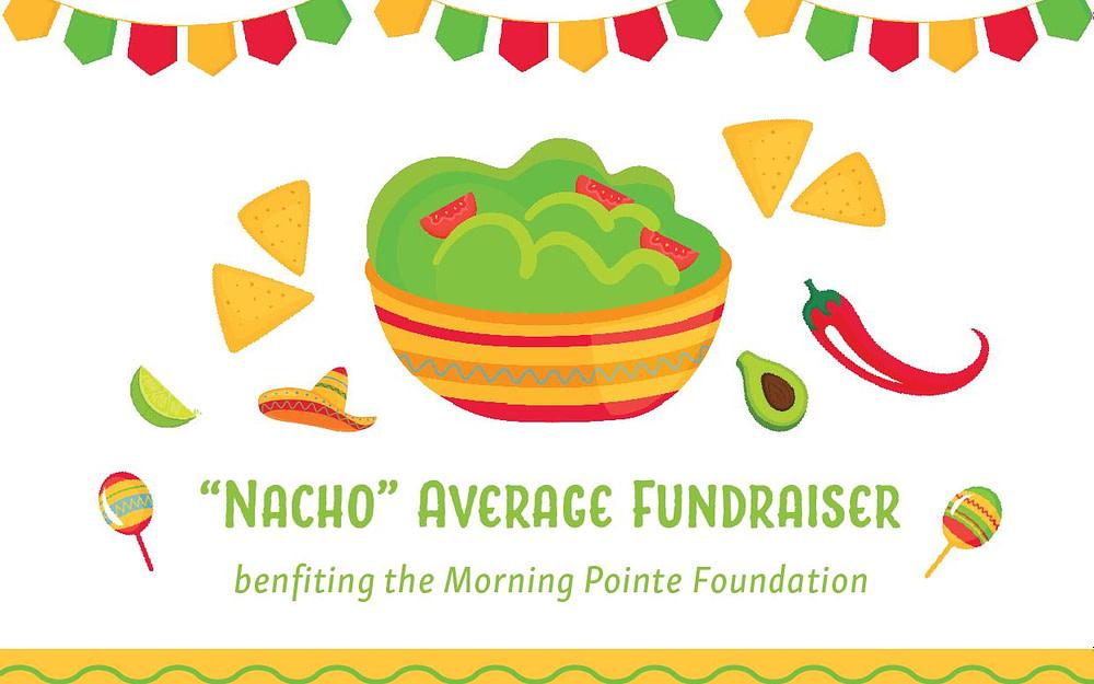 """Nacho"" Average Fundraiser"