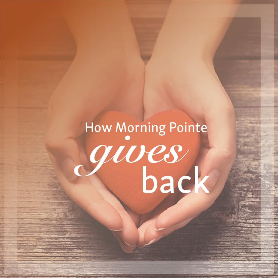 How Morning Pointe Gives Back