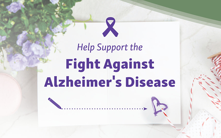 Help Support the Fight Against Alzheimer's Disease