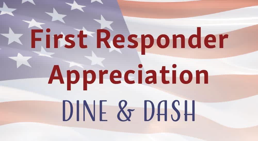 First Responder Appreciation Dine & Dash