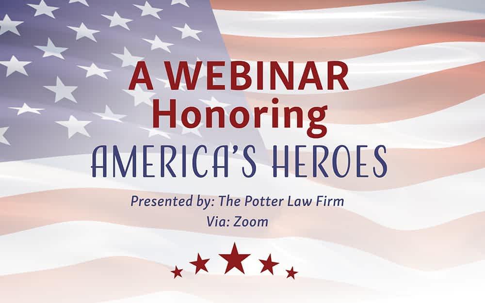 A WEBINAR Honoring America's Heroes