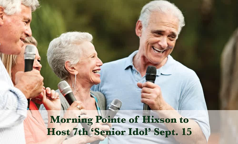 Morning Pointe of Hixson to Host Annual 'Senior Idol' Sept. 15