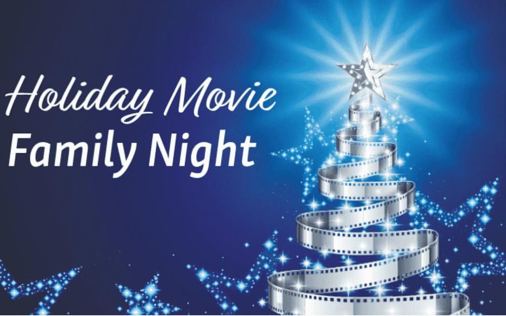 Holiday Movie Family Night