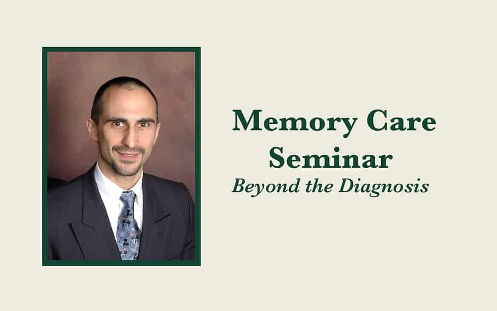 Memory Care Seminar: Beyond the Diagnosis