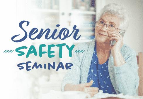 Senior Safety Seminar – Elder Financial Fraud and Scams