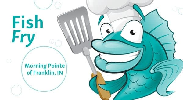 "Morning Pointe Hosts ""Fish Fry Fundraiser"" June 21"