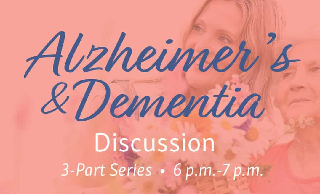 Morning Pointe Hosts Alzheimer's & Dementia Discussion 3-Part Series