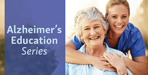 Alzheimer's Education Series from Morning Pointe